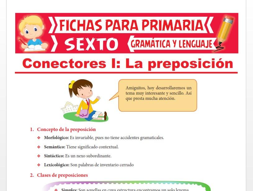 Ficha de Concepto y Clases de Preposiciones para Sexto Grado de Primaria
