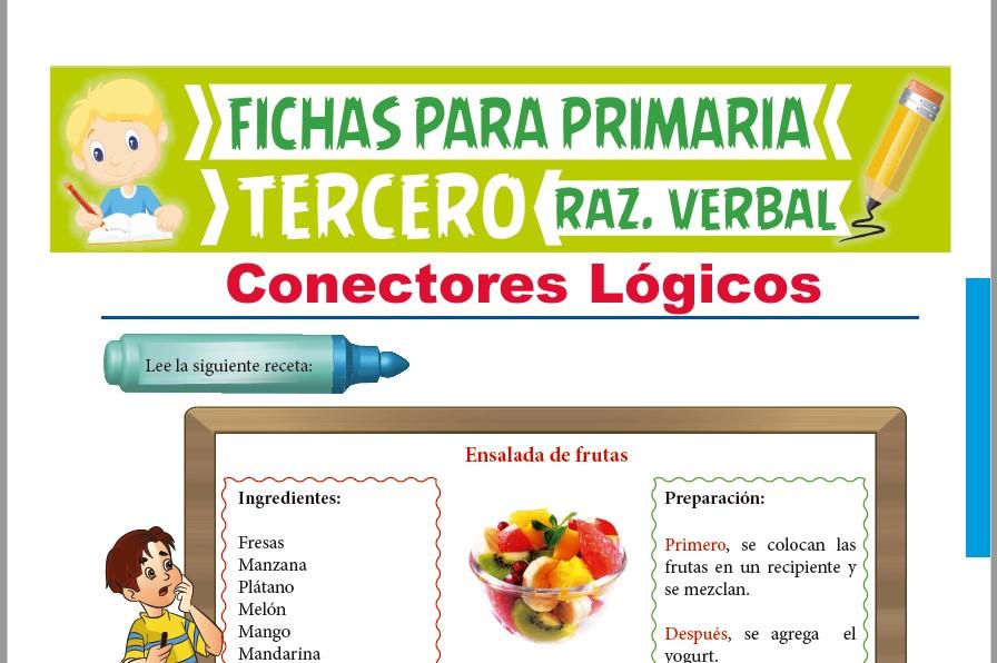 Ficha de Conectores Lógicos para Tercer Grado de Primaria