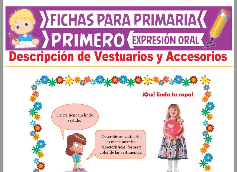 Ficha de Descripción de Vestuarios y Accesorios para Primer Grado de Primaria