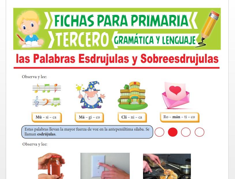 Ficha de El Acento en las Palabras Esdrujulas y Sobreesdrujulas para Tercer Grado de Primaria