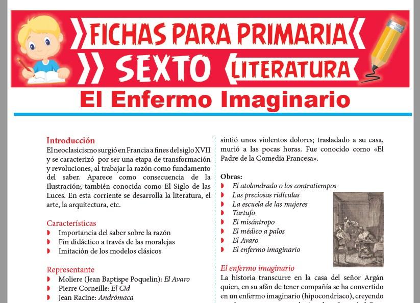 Ficha de El Enfermo Imaginario para Sexto Grado de Primaria