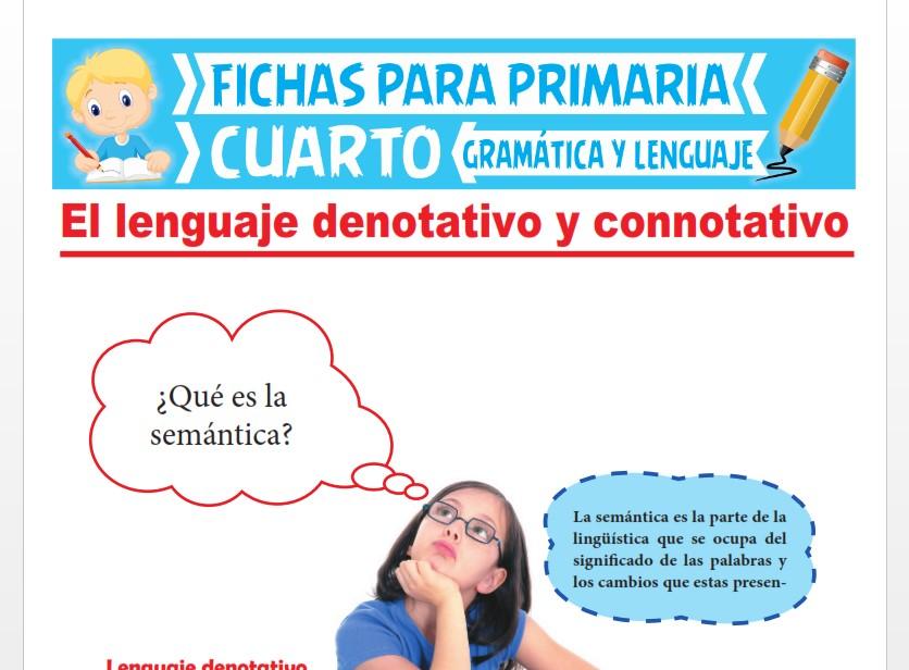 Ficha de El Lenguaje Denotativo y Connotativo para Cuarto Grado de Primaria