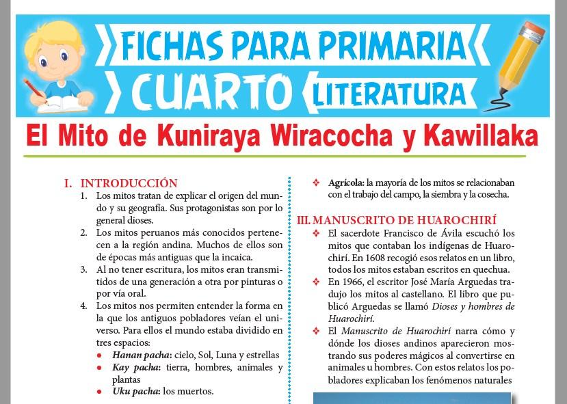 Ficha de El Mito de Kuniraya Wiracocha y Kawillaka para Cuarto Grado de Primaria