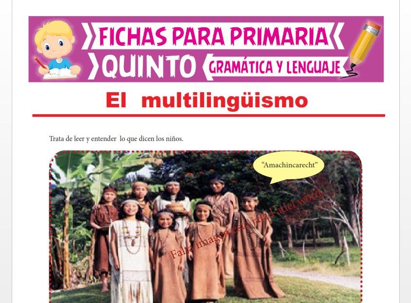 Ficha de El Multilingüismo para Quinto Grado de Primaria