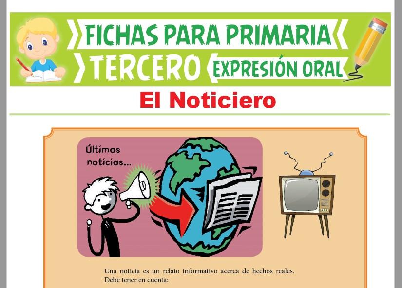 Ficha de El Noticiero para Tercer Grado de Primaria