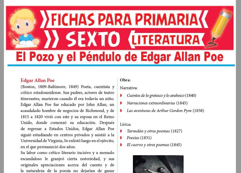 Ficha de El Pozo y el Péndulo de Edgar Allan Poe para Sexto Grado de Primaria