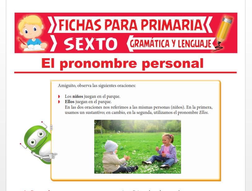 Ficha de El Pronombre Personal para Sexto Grado de Primaria