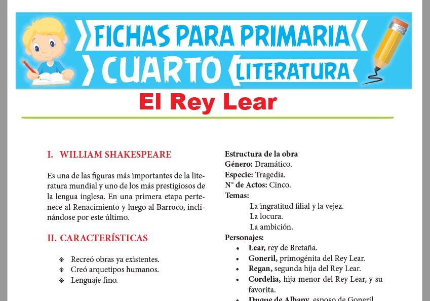 Ficha de El Rey Lear para Cuarto Grado de Primaria