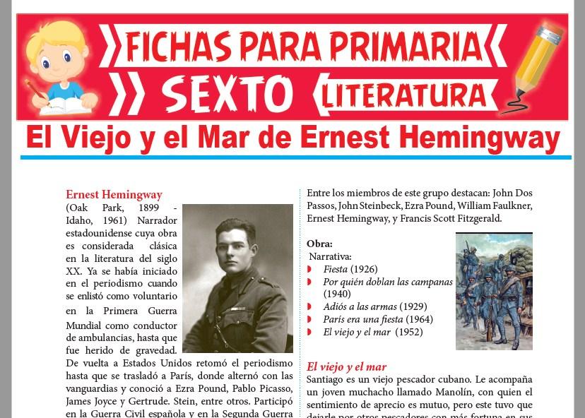 Ficha de El Viejo y el Mar de Ernest Hemingway para Sexto Grado de Primaria