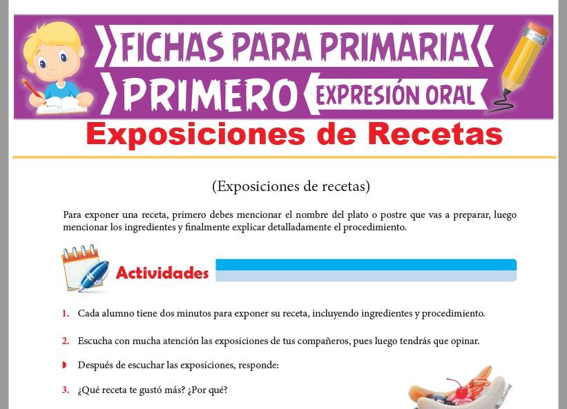 Ficha de Exposiciones de Recetas para Primer Grado de Primaria
