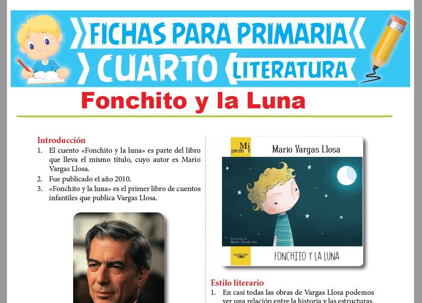 Ficha de Fonchito y la Luna para Cuarto Grado de Primaria