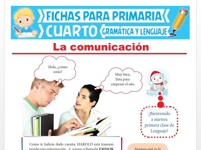 Ficha de ¿Qué es la Comunicación? para Cuarto Grado de Primaria