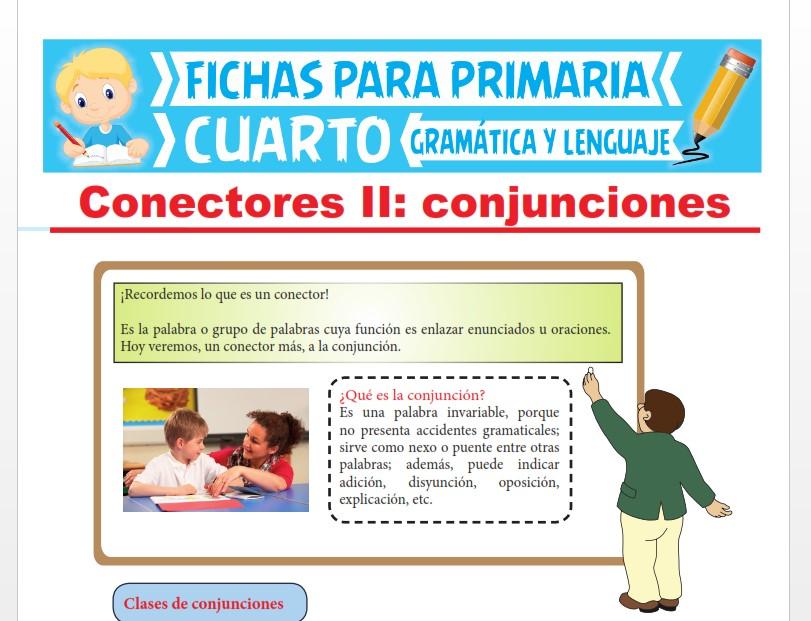 Ficha de ¿Qué es la Conjunción? para Cuarto Grado de Primaria