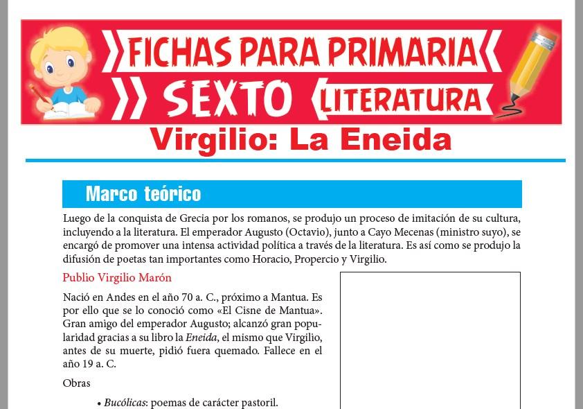 Ficha de La Eneida de Virgilio para Sexto Grado de Primaria