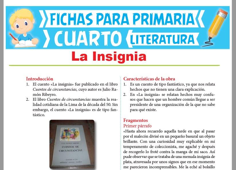 Ficha de La Insignia para Cuarto Grado de Primaria