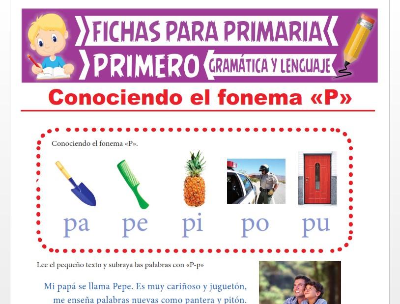 Ficha de La Letra P para Primer Grado de Primaria