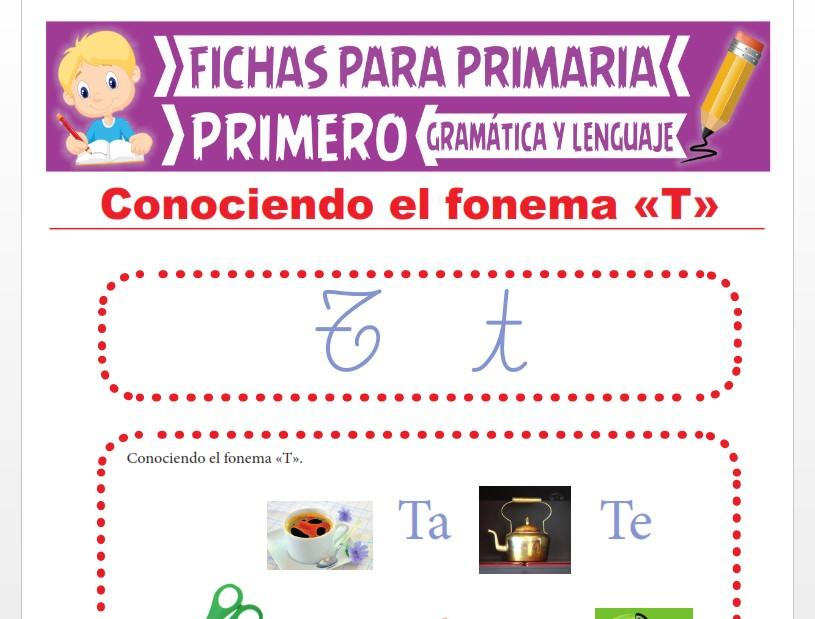 Ficha de La Letra T para Primer Grado de Primaria