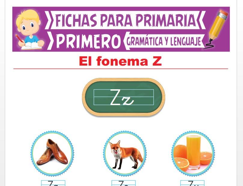 Ficha de La Letra Z para Primer Grado de Primaria