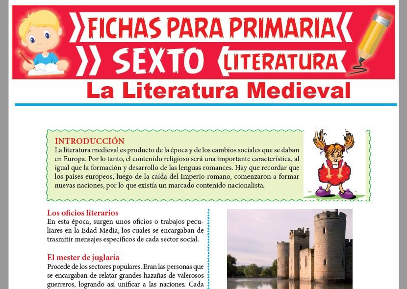 Ficha de La Literatura Medieval para Sexto Grado de Primaria
