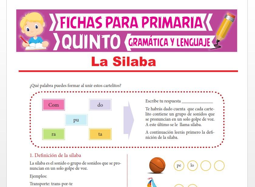 Ficha de ¿Qué es la Sílaba? para Quinto Grado de Primaria