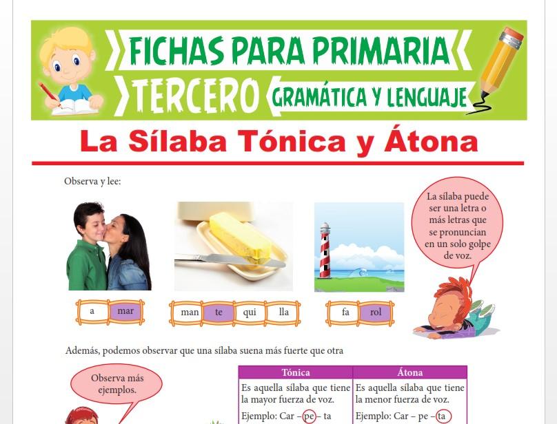 Ficha de La Sílaba Tónica y Átona para Tercer Grado de Primaria