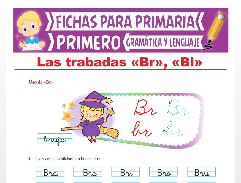 Ficha de Las Trabadas BR y BL para Primer Grado de Primaria