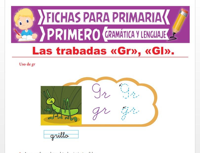 Ficha de Las Trabadas GR y GL para Primer Grado de Primaria