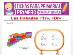 Ficha de Las Trabadas TR y DR para Primer Grado de Primaria
