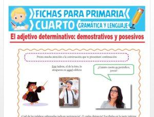 Ficha de Los Adjetivos Demostrativos y Posesivos para Cuarto Grado de Primaria
