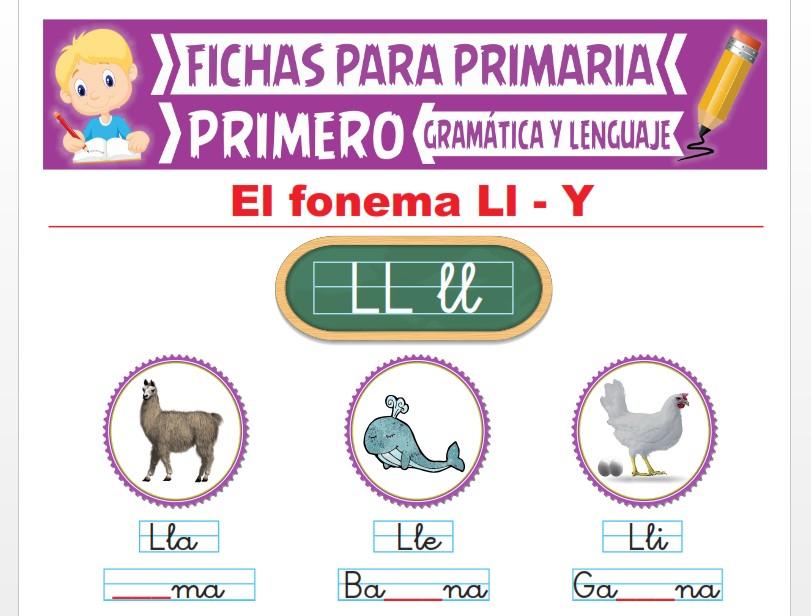 Ficha de Los Fonemas LL - Y para Primer Grado de Primaria