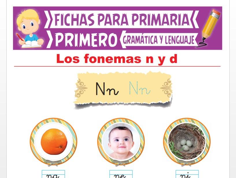 Ficha de Los Fonemas N y D para Primer Grado de Primaria