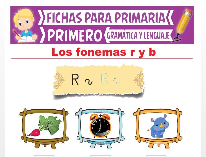 Ficha de Los Fonemas R y B para Primer Grado de Primaria