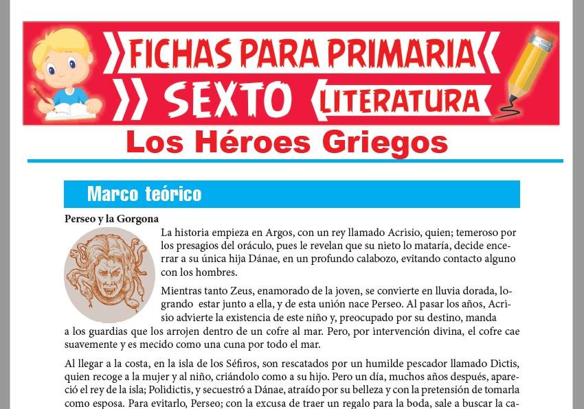 Ficha de Los Héroes Griegos para Sexto Grado de Primaria