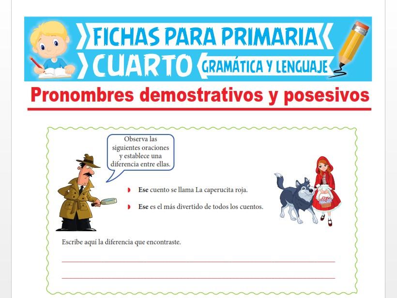 Ficha de Los Pronombres Demostrativos y Posesivos para Cuarto Grado de Primaria