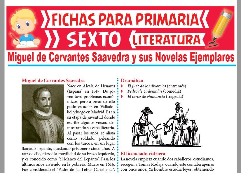 Ficha de Miguel de Cervantes Saavedra y sus Novelas Ejemplares para Sexto Grado de Primaria