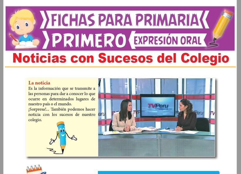 Ficha de Noticias con Sucesos del Colegio para Primer Grado de Primaria