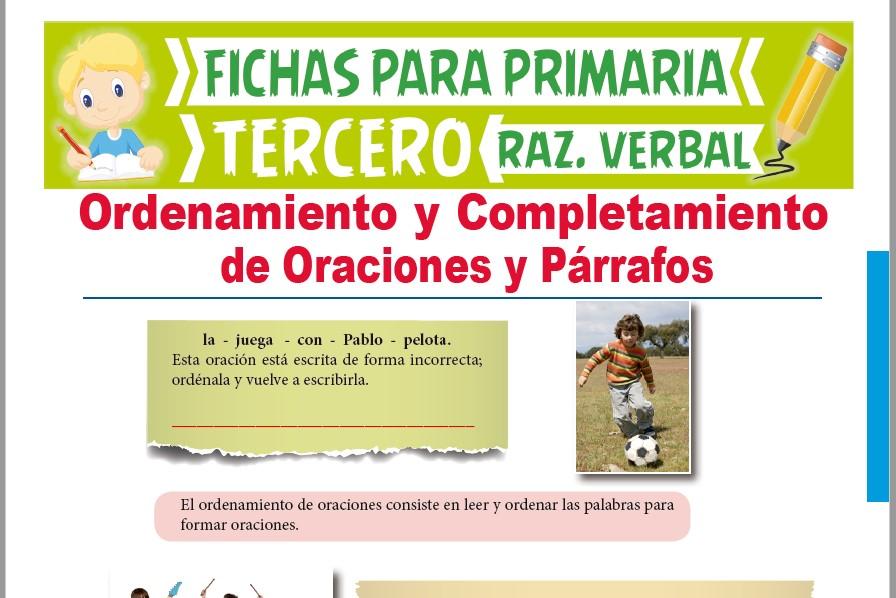 Ficha de Ordenamiento de Oraciones y Párrafos para Tercer Grado de Primaria