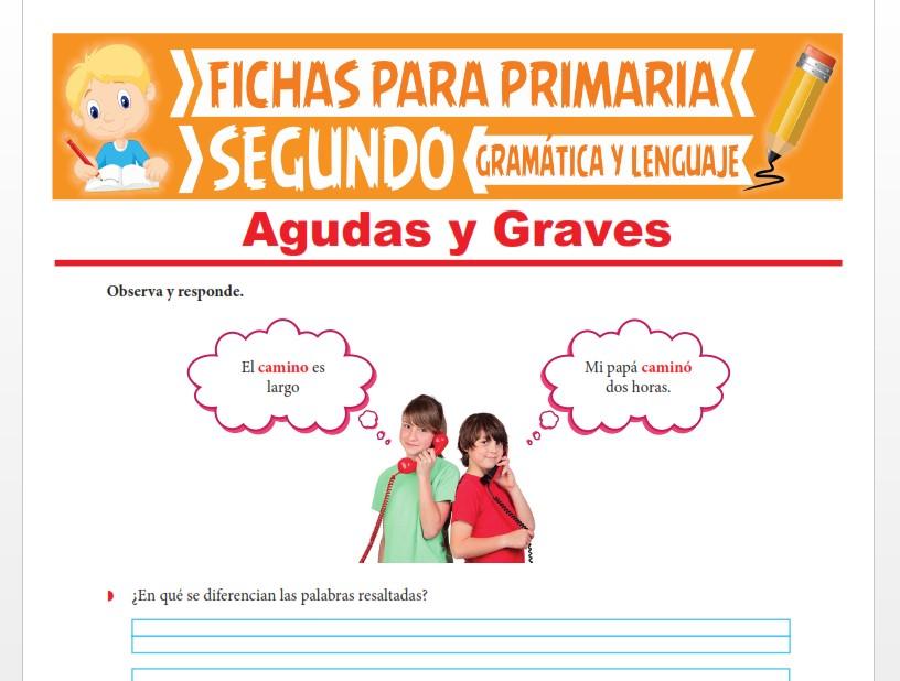 Ficha de Palabras Agudas y Graves para Segundo Grado de Primaria