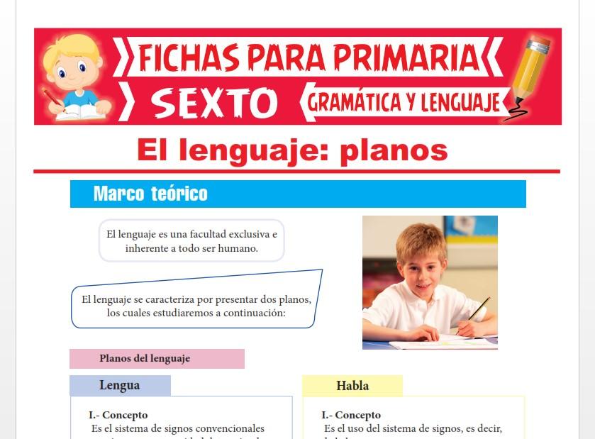 Ficha de Planos del Lenguaje para Sexto Grado de Primaria