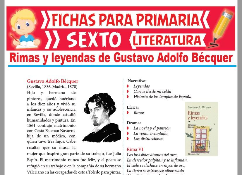 Ficha de Rimas y leyendas de Gustavo Adolfo Bécquer para Sexto Grado de Primaria