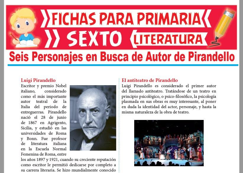 Ficha de Seis Personajes en Busca de Autor de Pirandello para Sexto Grado de Primaria