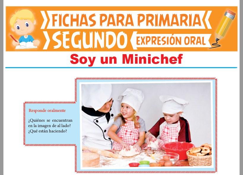 Ficha de Soy un Mini Chef para Segundo Grado de Primaria