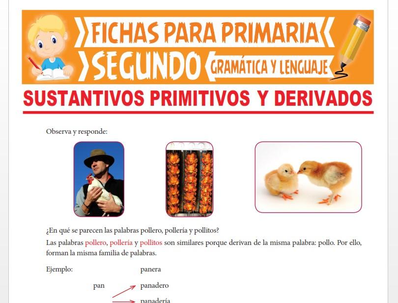 Ficha de Sustantivos Primitivos y Derivados para Segundo Grado de Primaria
