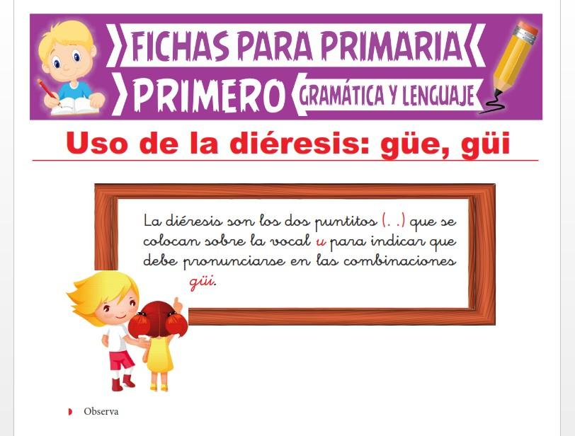 Ficha de Uso de la Güe y Güi para Primer Grado de Primaria