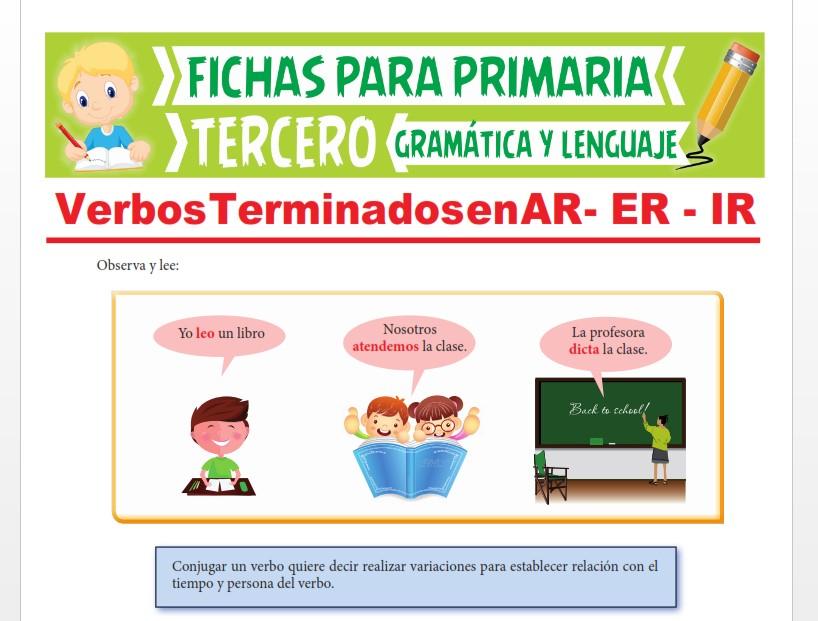 Ficha de Verbos Terminados en AR - ER - IR para Tercer Grado de Primaria
