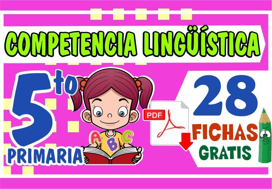 Actividades de Competencia Linguistica para Niños de Quinto Grado de Primaria