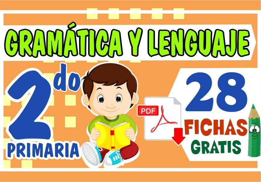 Actividades de Gramatica y Lenguaje para Segundo Grado de Primaria