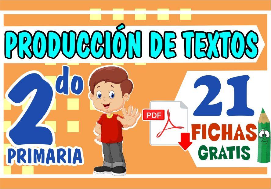Actividades de Produccion de Textos para Niños de Segundo Grado de Primaria