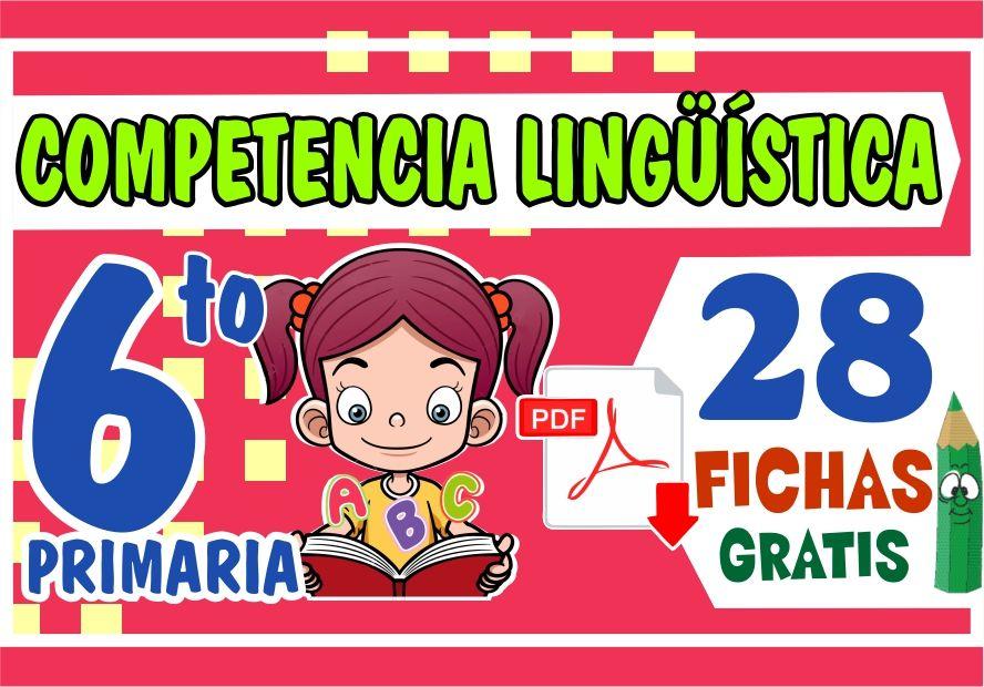 Ejercicios de Competencia Linguistica para Sexto Grado de Primaria