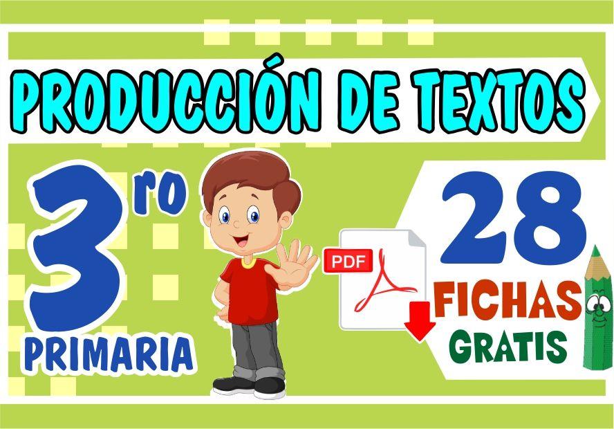 Ejercicios de Produccion de Textos para Tercer Grado de Primaria
